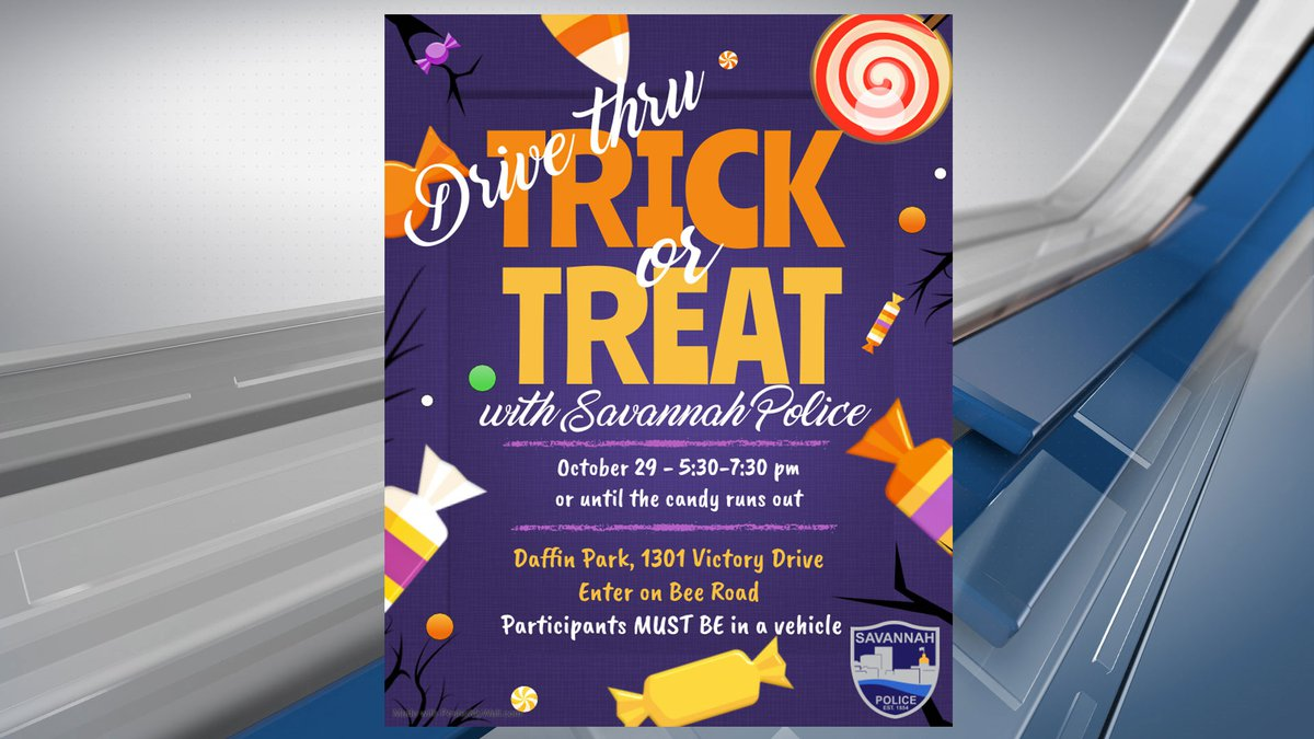 A Drive Thru Trick or Treat with Savannah Police will be held Thursday, Oct. 29 at Daffin Park.