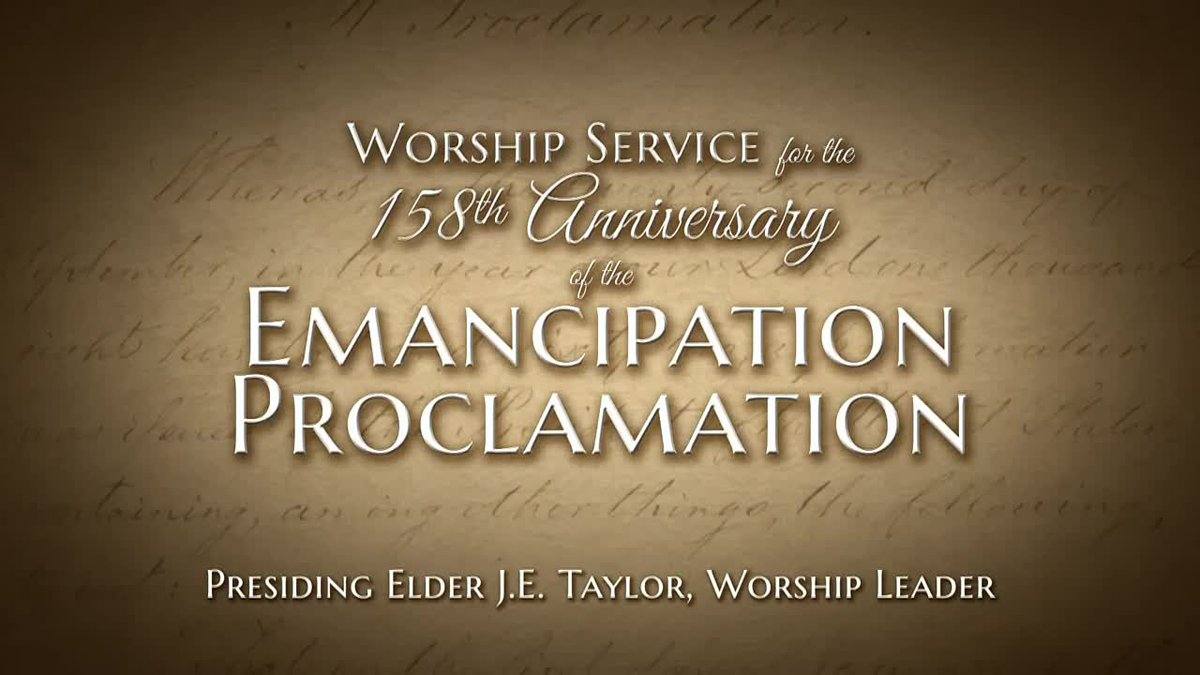 Worship service for the 158th anniversary of the emancipation proclamation