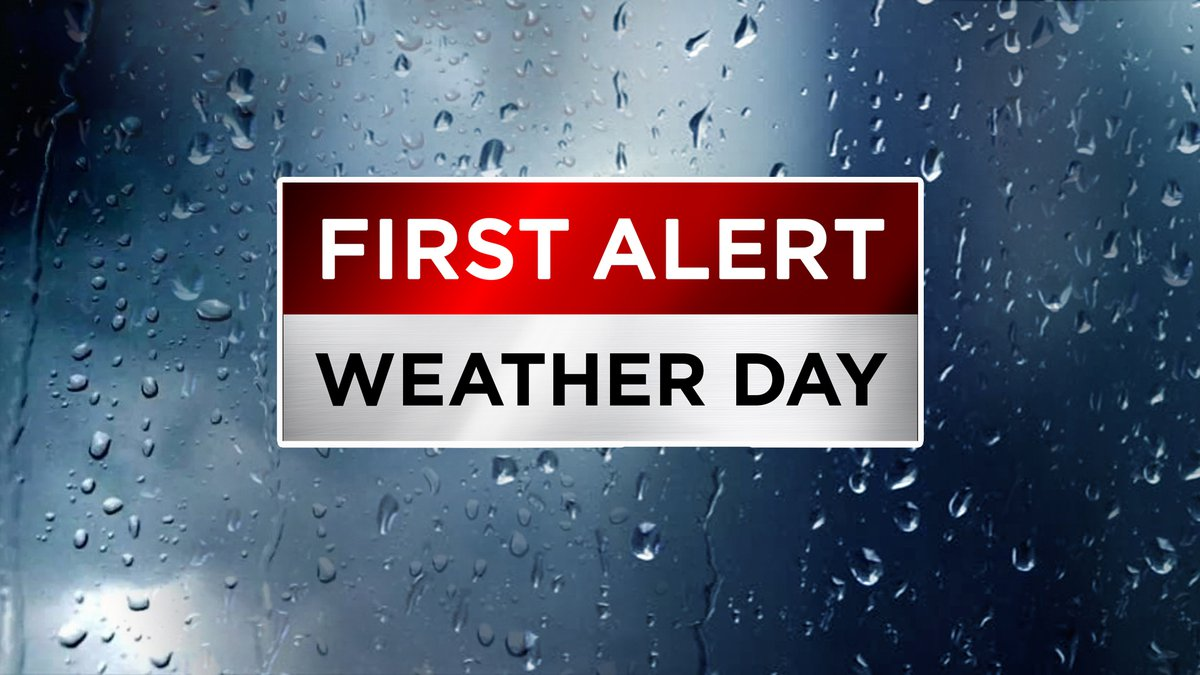 Rainy First Alert Weather Day